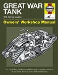 Great War Tank: 1915-1945 (all models...