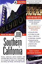 How to Get a Job in Southern California by Thomas M. Camden (1999-08-06)