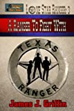 A Ranger to Fight With: Volume 3 (Lone Star Ranger)