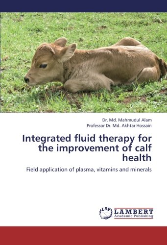 Integrated Fluid Therapy for the Improvement of Calf Health