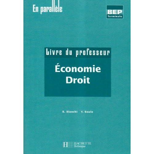 Economie Droit : Livre du professeur by B Bianchi (2003-07-01)