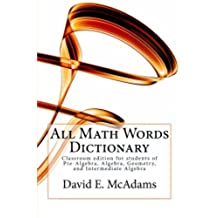 All Math Words Dictionary: For students of algebra and geometry (English Edition)
