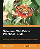 Selenium Web Driver Practical Guide