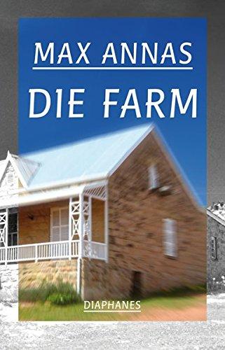 Buchseite und Rezensionen zu 'Die Farm (Literatur)' von Max Annas