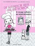 """Afficher """"Die kulinarische Reise der Mimi Bonbon"""""""