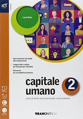 Capitale umano. Openbook-Extrakit. Per le Scuole superiori. Con e-book. Con espansione online: 2