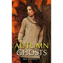 Autumn Ghosts by Mia Hoddell (2014-10-15)