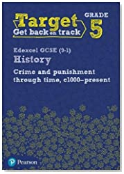 Target Grade 5 Edexcel GCSE (9-1) History Crime and punishment through Time, c1000- present Intervention Workbook (History Intervention)