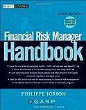Financial Risk Manager Handbook (Wiley Finance, Band 406)