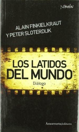Portada del libro Los latidos del mundo: Diálogo (Nómadas)