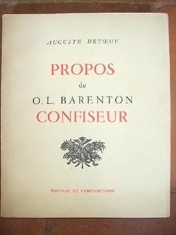 Barenton Confiseur - Propos de O.-L. Barenton confiseur. Ancien élève