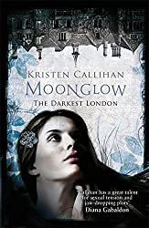 Moonglow (Darkest London) by Kristen Callihan (2014-09-30)