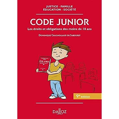 Code junior. Les droits et obligations des moins de 18 ans - 9e éd.