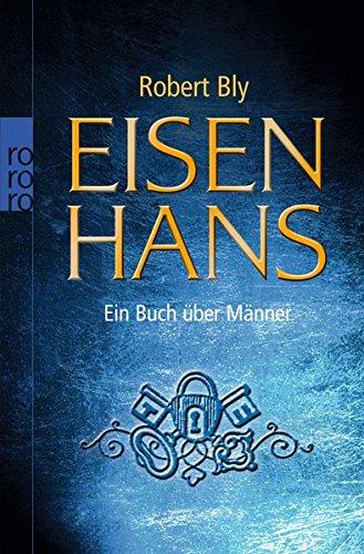 Buchseite und Rezensionen zu 'Eisenhans: Ein Buch über Männer' von Robert Bly