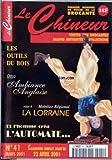 Telecharger Livres CHINEUR LE No 41 du 01 03 2001 LES OUTILS DU BOIS DECO AMBIANCE ANGLAISE LA LORRAINE L AUTOMATE (PDF,EPUB,MOBI) gratuits en Francaise