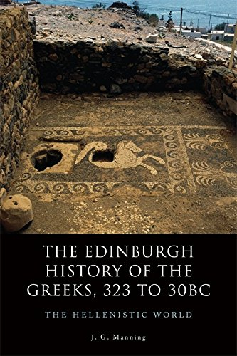 The Edinburgh History of the Greeks, 323 to 30bc: The Hellenistic World
