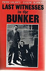 Last Witnesses in the Bunker by Pierre Galante (1989-04-13)