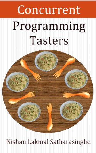 Concurrent Programming Tasters: Quick Guide On Core Concepts (Programming Tasters Book Series 1)
