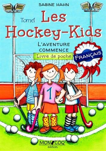 Les hockey kids - l aventure commence