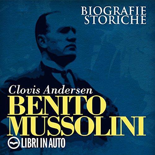 Benito Mussolini  Audiolibri