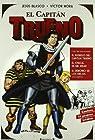 El Capitán Trueno: Con las aventuras: El regreso del Capitán Trueno | El Chacal de Bir Jerari | El demonio de los hielos | y 11 páginas inéditas