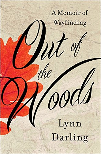 Out of the Woods: A Memoir of Wayfinding