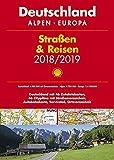 Shell Straßen & Reisen 2018/19 Deutschland 1:300.000, Alpen, Europa (Shell Atlanten) -