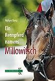 Ein Rennpferd namens Millowitsch (R.G. Fischer Kiddy)