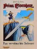 Prinz Eisenherz, Bd.25, Das verwünschte Schwert - Hal Foster