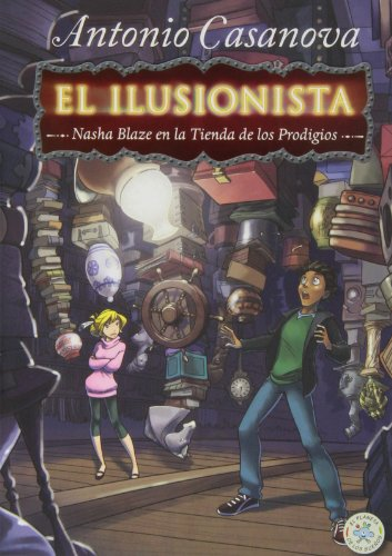 El ilusionista, Nasha Blaze en la tienda de los prodigios (El planeta de los sueños) por Antonio Casanova