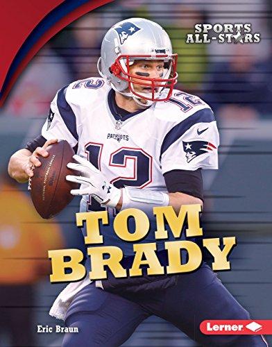 Tom Brady (Sports All-Stars (Lerner TM Sports)) (English Edition) -