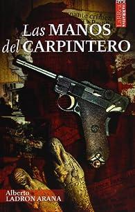 Las manos del Carpintero par  Alberto Ladron Arana