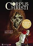 Corpus Christi T01 : Le Secret des Papes