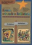 Das Kirchenjahr feiern I. Komm wir suchen Bethlehem. Spiele, Bausteine und Anregungen für Advent und Weihnachten -