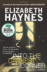 Into the Darkest Corner by Elizabeth Haynes (14-Feb-2011) Paperback