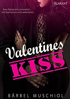 Valentines Kiss von [Muschiol, Bärbel]