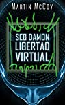 Seb Damon. Libertad virtual: