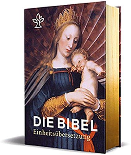 Die Bibel. Mit Bildern der Alten Meister und Familienchronik. Großdruck: Gesamtausgabe Einheitsübersetzung