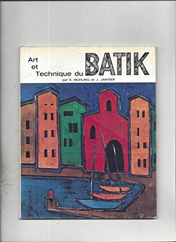 Art et technique du batik par Janvier Muhling