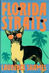 Florida Straits by Laurence Shames (1992-06-01)