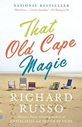 That Old Cape Magic: A Novel (Vintage Contemporaries) by Richard Russo (2010-06-01)