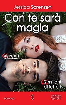 Con te sarà magia (La serie delle coincidenze Vol. 5) di [Sorensen, Jessica]