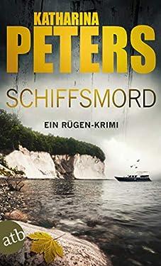 Schiffsmord: Ein Rügen-Krimi (Romy Beccare ermittelt 9)