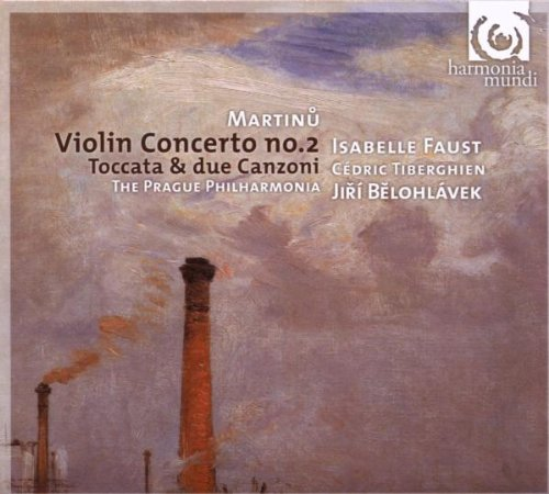 Martinů: Violin Concerto No.2 / Serenade No 2 / Toccata and Due Canzoni