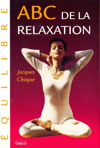 ABC de la relaxation