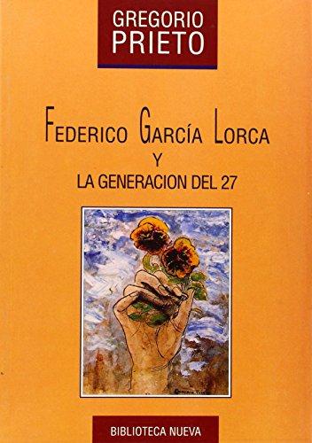 Lorca Y La Generación Del 27 por Gregorio Prieto