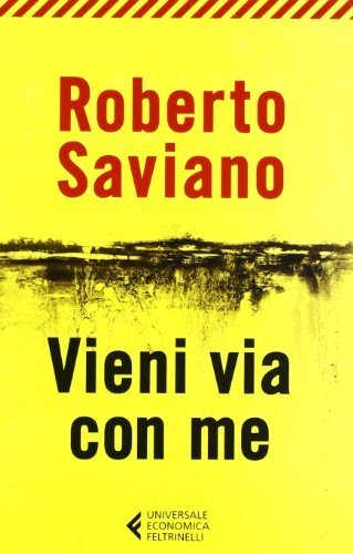 Vieni via con me (Universale economica) di Saviano, Roberto (2012) Tapa blanda