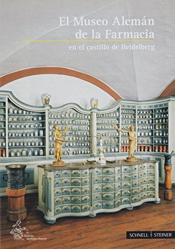 Heidelberg: El Museo Aleman De La Farmacia En El Castillo (Kleine Kunstfuhrer)
