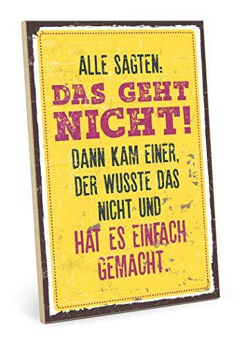 TypeStoff Holzschild mit Spruch - DAS GEHT Nicht- im Vintage-Look mit Zitat als Geschenk und Dekoration zum Thema Motivation, Tun und Ziel (19,5 x 28,2 cm) -