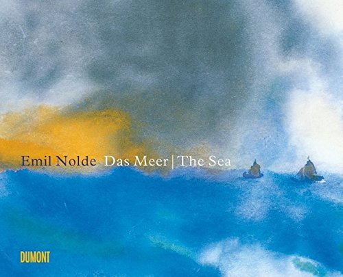 Emil Nolde: The Sea par From DuMont Literatur und Kunst Verlag GmbH & Co KG